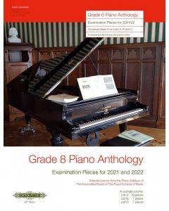 GRADE 8 PIANO ANTHOLOGY 2021-2022