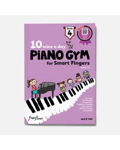 10 MINS A DAY PIANO GYM FOR SMART FINGERS BOOK 4