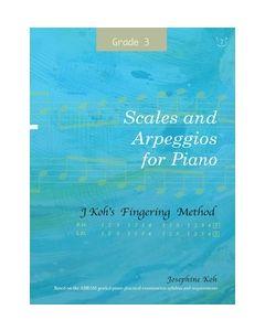SCALES & ARPEGGIOS FOR PIANO GRADE 3 JOSEPHINE KOH