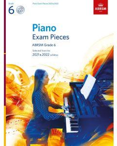 PIANO EXAM PIECES 2021-2022, ABRSM G6 W/CD