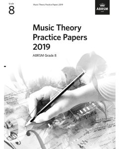 2019 MUSIC THEORY PRACTICE PAPERS GRADE 8