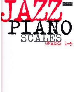 ***JAZZ PIANO SCALES GRADES 1-5