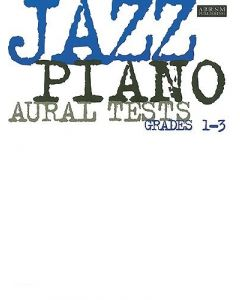 ***JAZZ PIANO AURAL TESTS GRADES 1-3