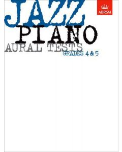 ***JAZZ PIANO AURAL TESTS GRADES 4&5
