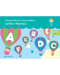 THEORY DRILLS FOR YOUNG CHILDREN 1: LETTER NAMES