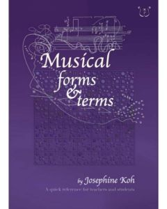 MUSICAL FORMS & TERMS JOSEPHINE KOH