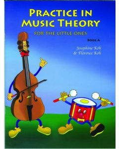 PRACTICE MUSIC THEORY LITTLE ONES BK A JOSEPHINE K