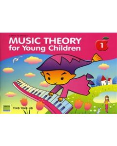 MUSIC THEORY FOR YOUNG CHILDREN BOOK 1