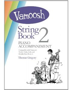 VAMOOSH STRING BK 2 PIANO ACCOMPANIMENT