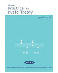 PRACTICE IN MUSIC THEORY G3 JOSEPHINE KOH 2ND REV
