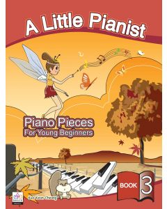 A LITTLE PIANIST-PIANO PCS FOR YOUNG BEGINNERS BK3