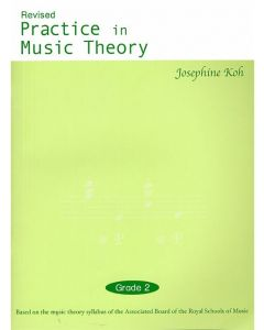 PRACTICE IN MUSIC THEORY G2 JOSEPHINE KOH 3RD REV