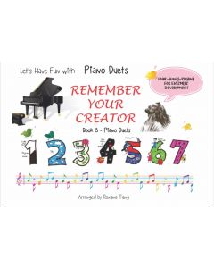 REMEMBER YOUR CREATOR BOOK 5- PIANO DUETS