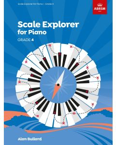 BULLARD, SCALE EXPLORER FOR PIANO, GRADE 4