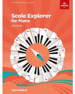 BULLARD, SCALE EXPLORER FOR PIANO, GRADE 5